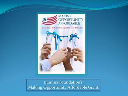 Making Opportunity Affordable Grant