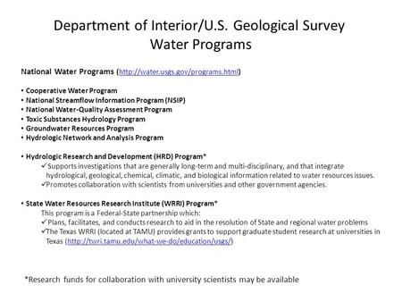 Department of Interior/U.S. Geological Survey Water Programs National Water Programs (http://water.usgs.gov/programs.html)