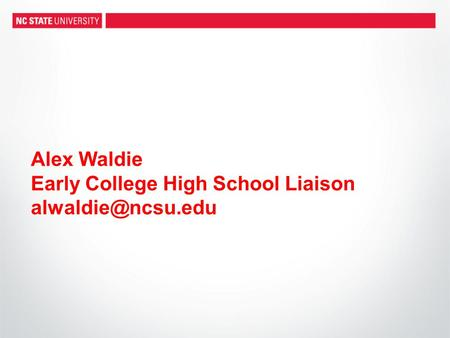 Alex Waldie Early College High School Liaison