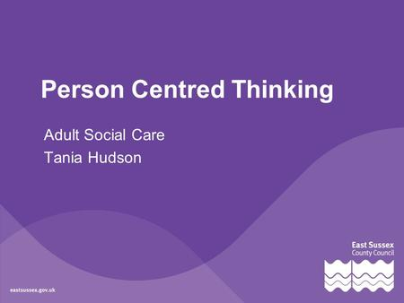 Person Centred Thinking