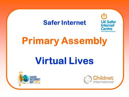 Primary Assembly Virtual Lives