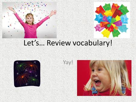 Let's… Review vocabulary! Yay!. What's the difference between theater and theatre? Glad you asked… Theater is the building in which plays are performed.