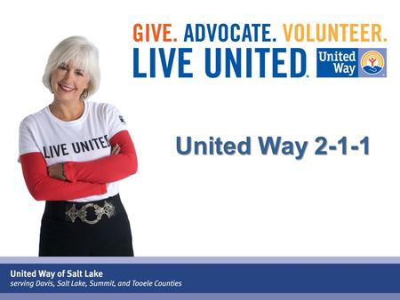 "United Way 2-1-1. ""Bringing People and Services Together"""