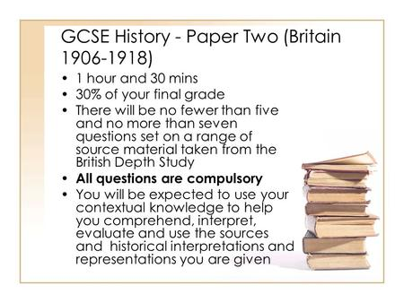 GCSE History - Paper Two (Britain )