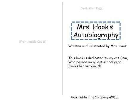 Mrs. Hook's Autobiography (Dedication Page) (Front Inside Cover)