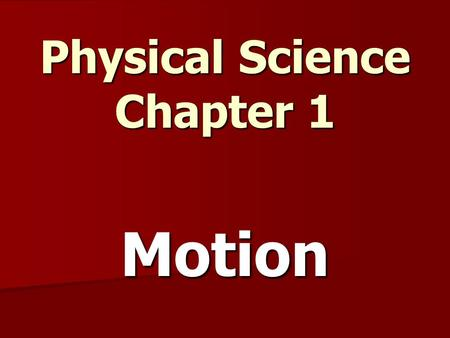 Physical Science Chapter 1