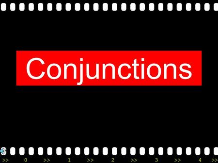 Conjunctions.