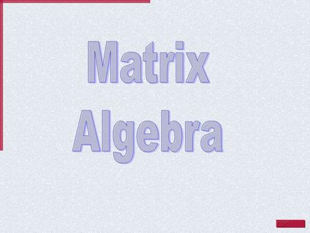 If A and B are both m × n matrices then the sum of A and B, denoted A + B, is a matrix obtained by adding corresponding elements of A and B. add these.