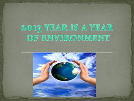 Wild Domestic Save Ozone holes Ozone layer Garbage Breathe Dangerous Disease Climate Atmosphere.