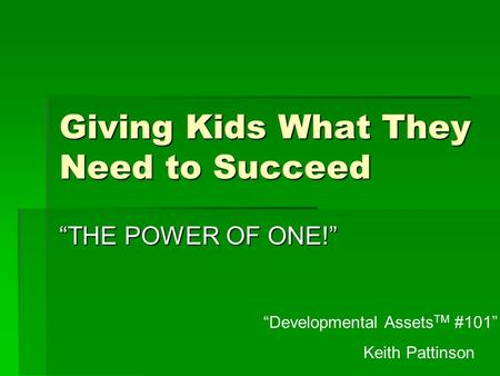 Giving Kids What They Need to Succeed