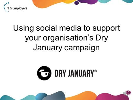 Using social media to support your organisation's Dry January campaign.
