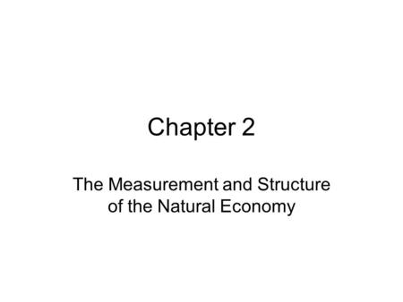 The Measurement and Structure of the Natural Economy