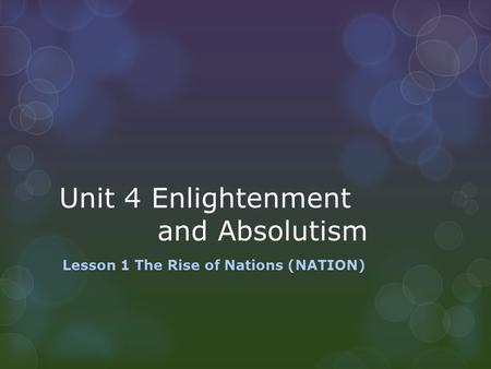 Unit 4 Enlightenment and Absolutism