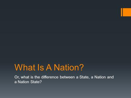 what is a nation The term nation builder is commonly used to refer to a person, often a politician, who has been significantly instrumental in the development of a country nelson mandela, for instance, is often described as a nation builder for his commitment to peacefully ending apartheid in south africa.