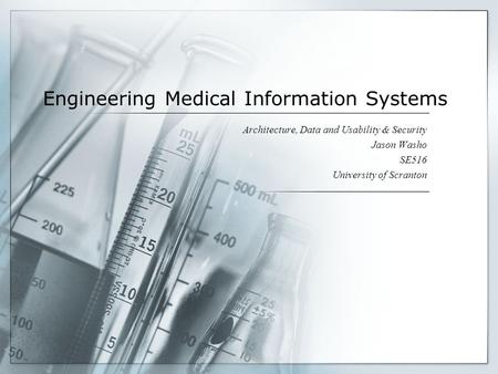 Engineering Medical Information Systems