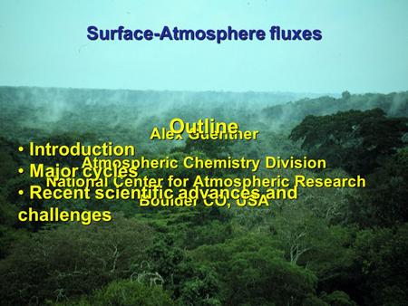 Surface-Atmosphere fluxes
