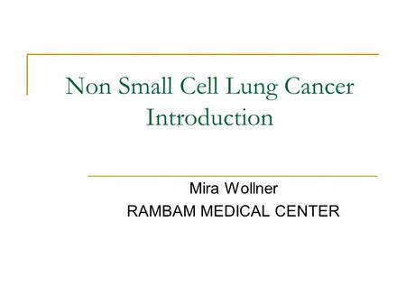 Non Small Cell Lung Cancer Introduction
