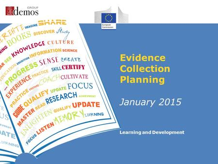 Learning and Development Evidence Collection Planning January 2015.