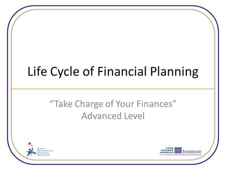Life Cycle of Financial Planning