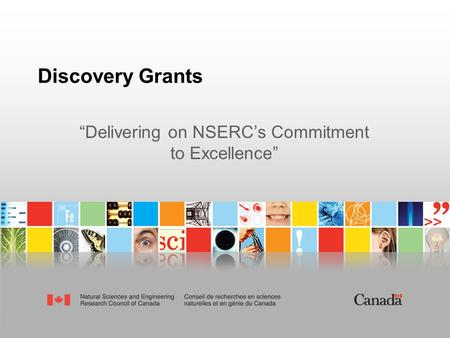 "Discovery Grants ""Delivering on NSERC's Commitment to Excellence"""