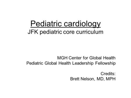 Pediatric cardiology JFK pediatric core curriculum