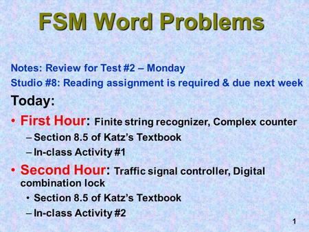 FSM Word Problems Today: