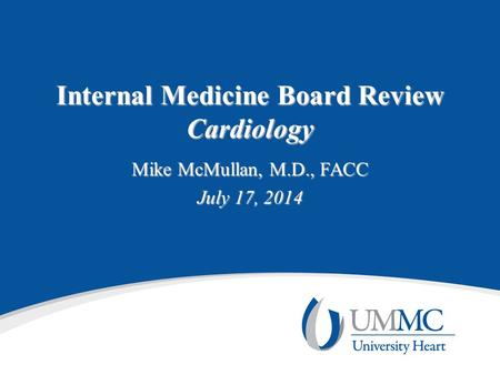Internal Medicine Board Review Cardiology