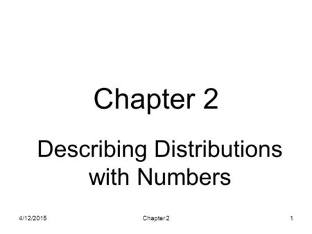 HS 67 - Intro Health Statistics Describing Distributions with Numbers