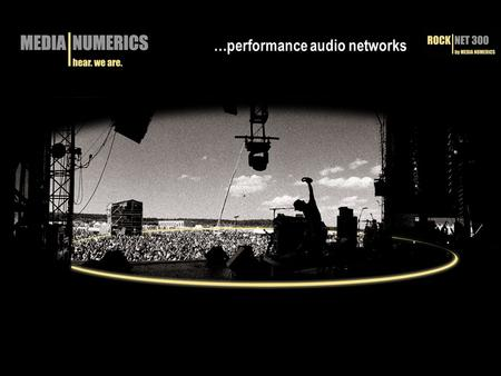 …performance audio networks. ABOUT RockNet => RockNet provides ultra low latency and very high audio quality. Genuine Audio Technology  RockNet is a.