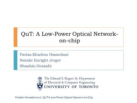 QuT: A Low-Power Optical Network-on-chip