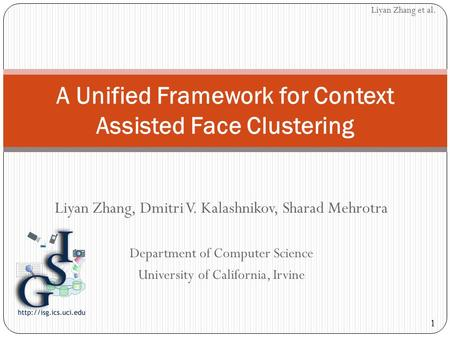 A Unified Framework for Context Assisted Face Clustering