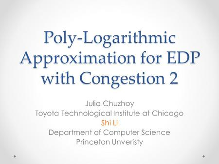 Poly-Logarithmic Approximation for EDP with Congestion 2