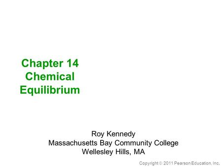 Chapter 14 Chemical Equilibrium