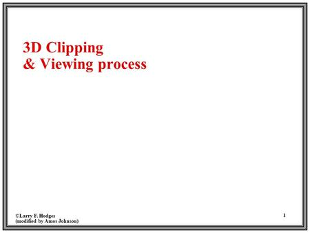 3D Clipping & Viewing process