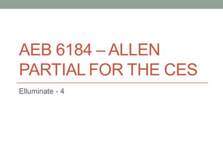 AEB 6184 – ALLEN PARTIAL FOR THE CES Elluminate - 4.