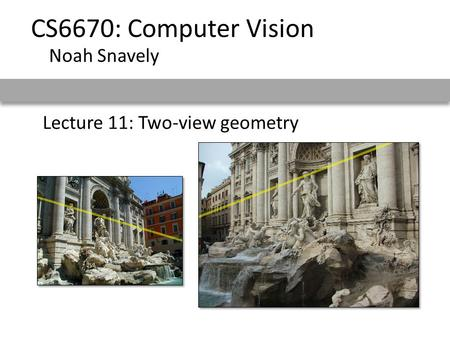 Lecture 11: Two-view geometry