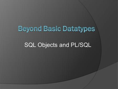 SQL Objects and PL/SQL. Who am I ?  Gary Myers  Oracle developer since 1994  Database Consultant with SMS M&T  Blogger since 2004 Now at blog.sydoracle.com.