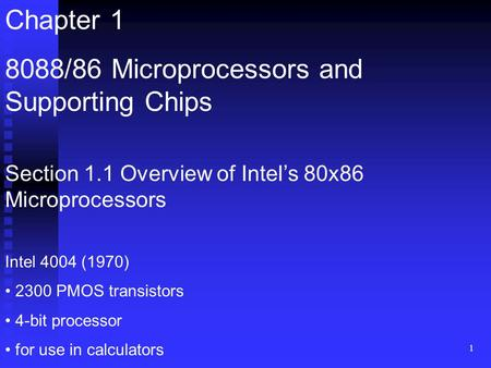 8088/86 Microprocessors and Supporting Chips