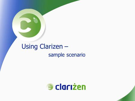 Using Clarizen – sample scenario