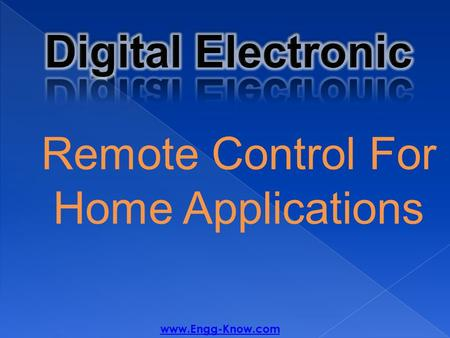 Remote Control For Home Applications www.Engg-Know.com.