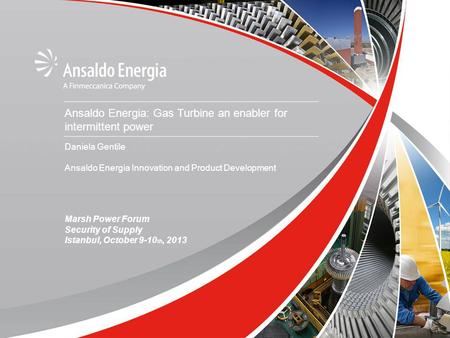 Ansaldo Energia: Gas Turbine an enabler for intermittent <strong>power</strong>