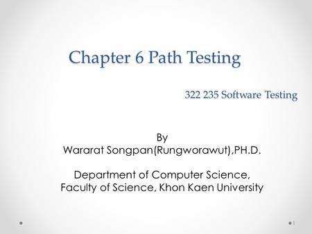 Chapter 6 Path Testing Software Testing