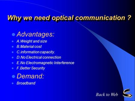 Why we need optical communication ?
