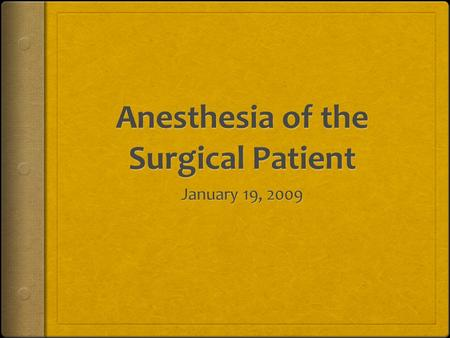 Key Points  The role of the anesthesiologist has expanded to become the perioperative physician.  The specialties of critical care medicine and pain.