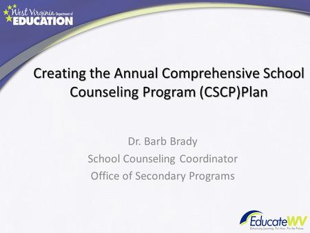 Creating the Annual Comprehensive School Counseling Program (CSCP)Plan