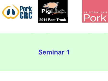 Seminar 1 2011 Fast Track Probiotics limit the severity of post weaning diarrhoea Larissa Beale.