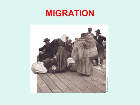 MIGRATION. Migration the movement of people from one place or region to another.