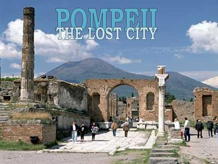 POMPEII THE LOST CITY.