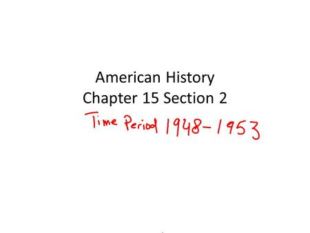 American History Chapter 15 Section 2