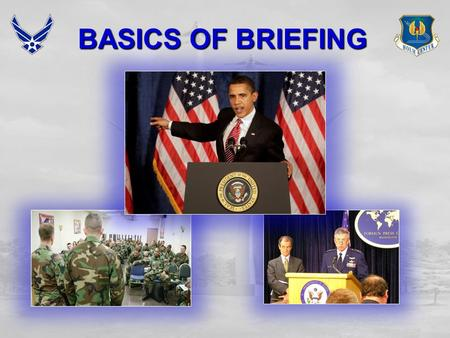 BASICS OF BRIEFING.
